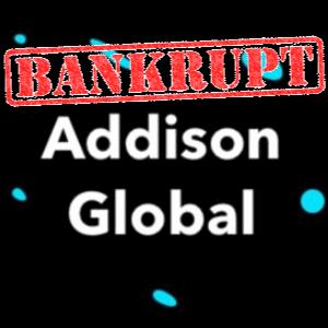 addison global bankrupt