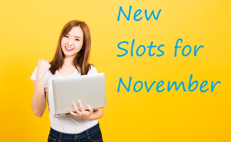 New Slots to Try in November